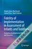 Fidelity of Implementation in Assessment of Infants and Toddlers