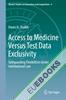 Access to Medicine Versus Test Data Exclusivity