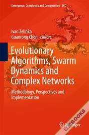 Evolutionary Algorithms, Swarm Dynamics and Complex Networks