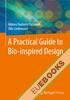 A Practical Guide to Bio-inspired Design
