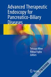 Advanced Therapeutic Endoscopy for Pancreatico-Biliary Diseases