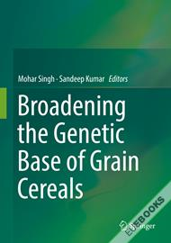 Broadening the Genetic Base of Grain Cereals
