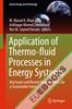 Application of Thermo-fluid Processes in Energy Systems
