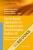 Agent-Based Approaches in Economics and Social Complex Systems IX