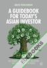 A Guidebook for Today's Asian Investor